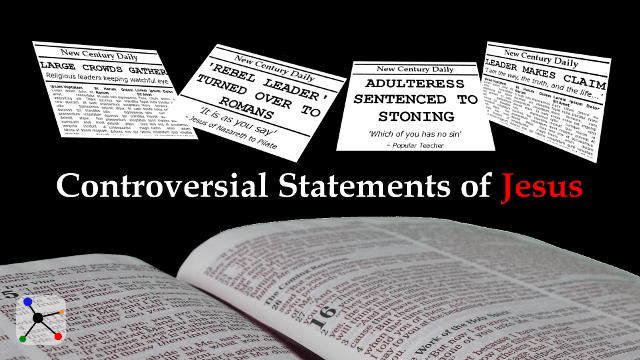 Controversial Statements of Jesus Title Image