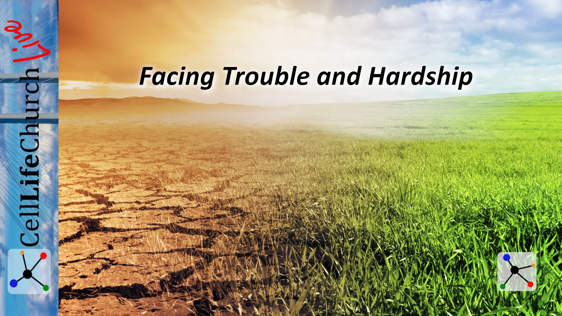 Facing Trouble and Hardship