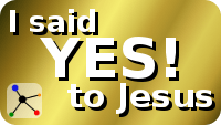 I said Yes! to Jesus