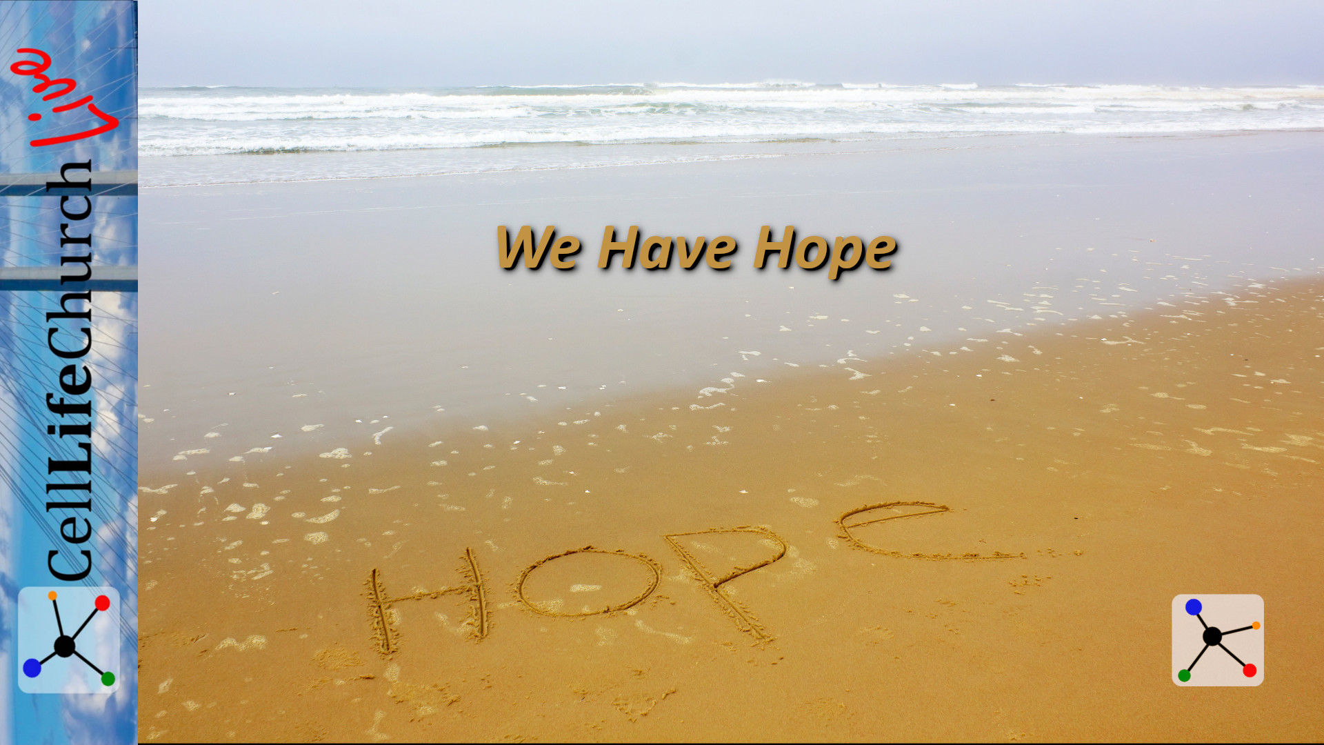 We Have Hope