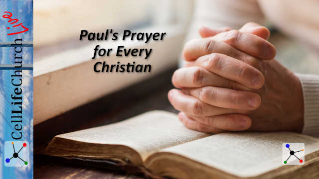 Paul's Prayer for Every Christian