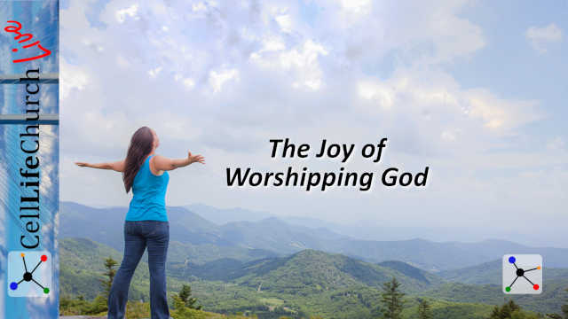 The Joy of Worshipping the Lord