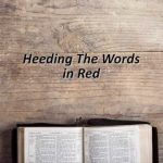 Heeding The Words in Red