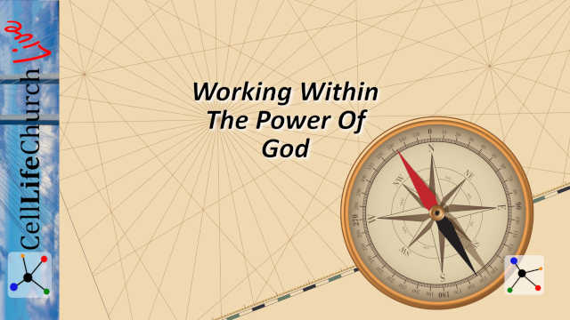 Working Within The Power Of God