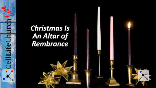 Chriwstmas Is An Altar of Remembrance